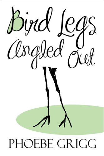9781608135868: Bird Legs Angled Out