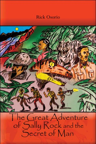The Great Adventure of Sally Rock and the Secret of Man: Rick Osorio