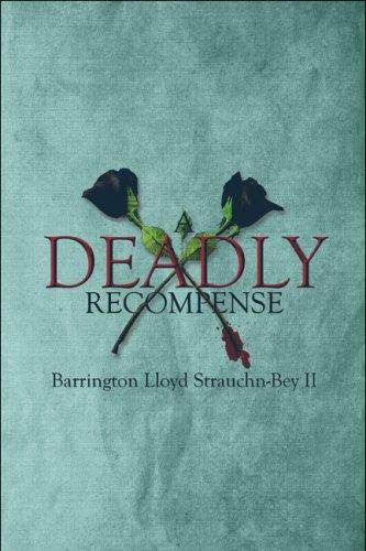 9781608136162: A Deadly Recompense