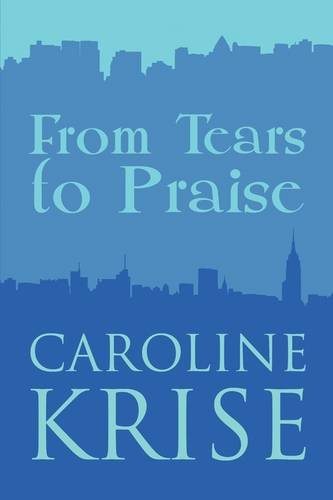 9781608137701: From Tears to Praise