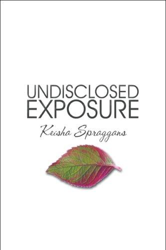 Undisclosed Exposure: Keisha Spraggans