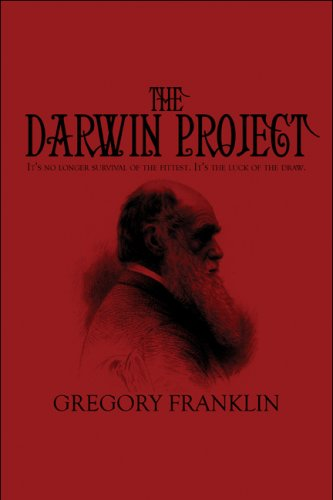 9781608137985: The Darwin Project: It's no longer survival of the fittest. It's the luck of the draw.