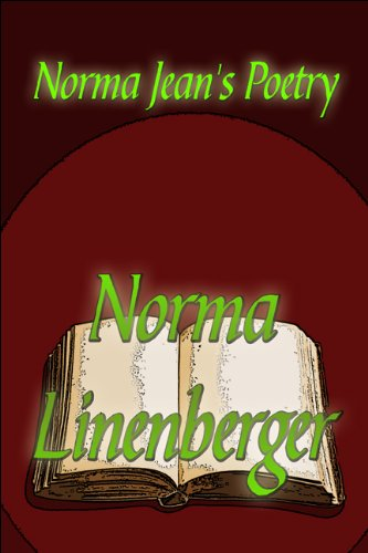 Norma Jean's Poetry: Norma Linenberger