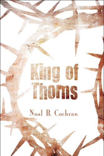 9781608139972: King of Thorns