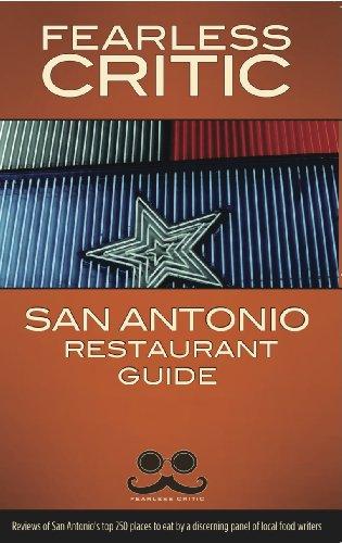 Fearless Critic San Antonio Restaurant Guide: Goldstein, Robin