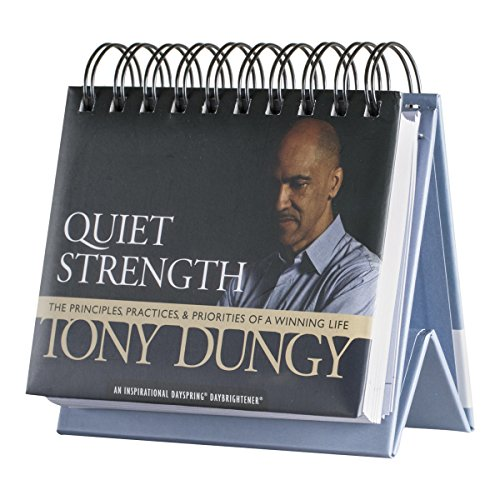 Quiet Strength- 365 Day Perpetual Calendar (1608175936) by Tony Dungy