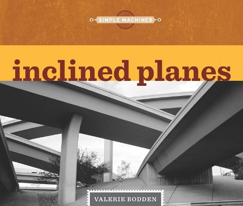 9781608180080: Inclined Planes (Simple Machines)