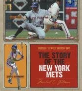 The Story of the New York Mets (Hardback): Michael E Goodman