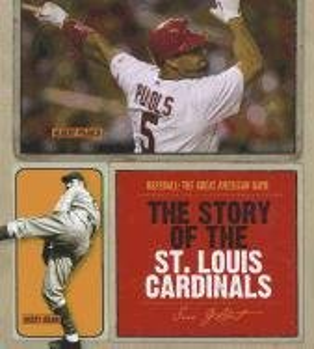 The Story of the St. Louis Cardinals (Hardback): MS Sara Gilbert