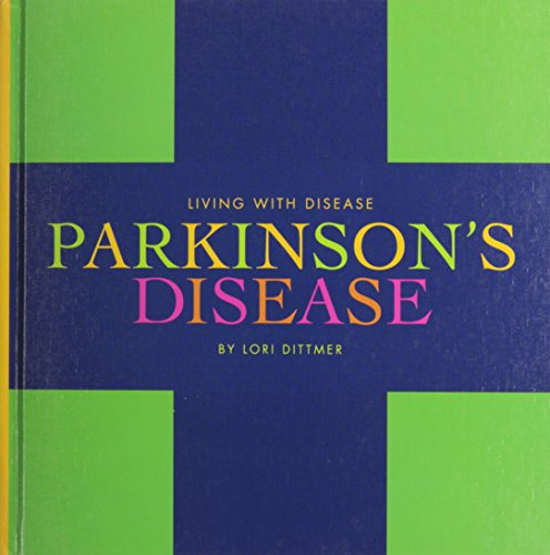 Parkinson s Disease (Hardback): Lori Dittmer