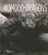 Komodo Dragons (Library Binding): Melissa Gish