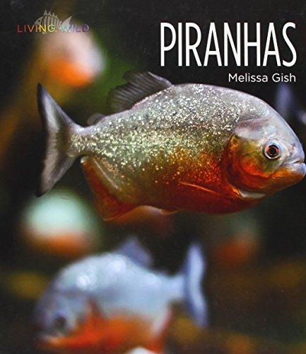 Piranhas (Hardback): Melissa Gish