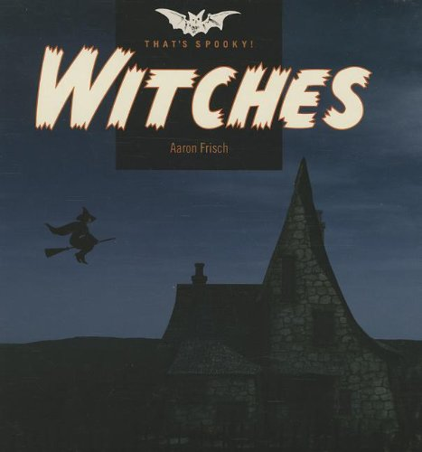 9781608182503: Witches (That's Spooky!)