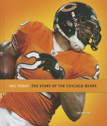 9781608182978: The Story of the Chicago Bears (NFL Today (Creative))