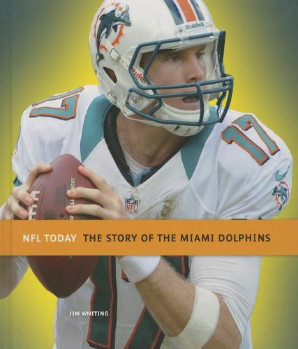 9781608183081: The Story of the Miami Dolphins (NFL Today (Creative))