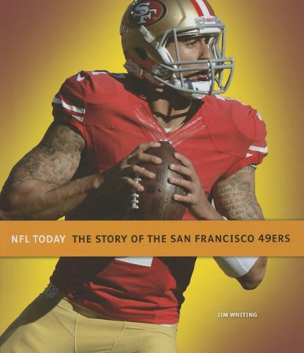 9781608183197: The Story of the San Francisco 49ers (NFL Today (Creative))