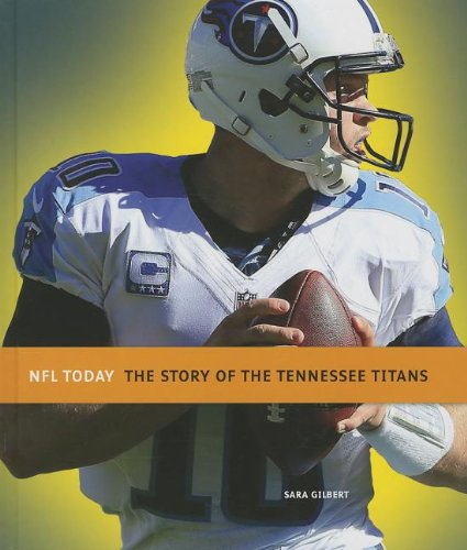 9781608183227: The Story of the Tennessee Titans (NFL Today (Creative))