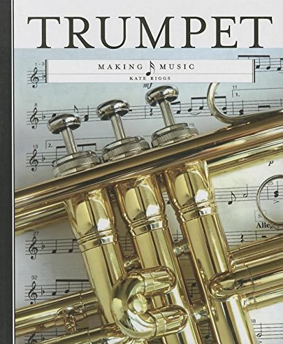 Trumpet (Library Binding): Kate Riggs