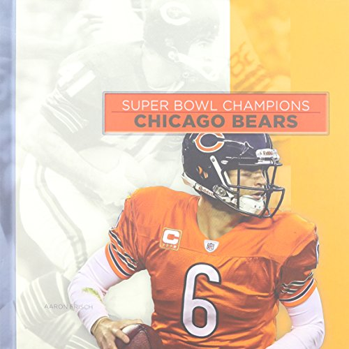 9781608183739: Chicago Bears (Super Bowl Champions (Hardcover))