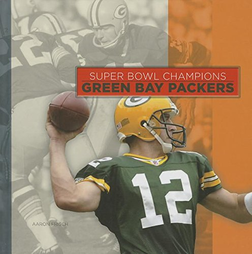 9781608183760: Green Bay Packers (Super Bowl Champions (Hardcover))