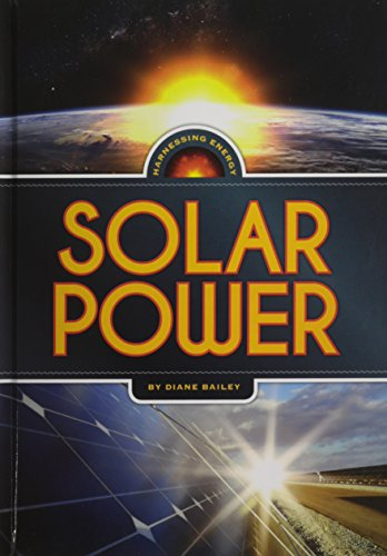9781608184125: Solar Power (Harnessing Energy)