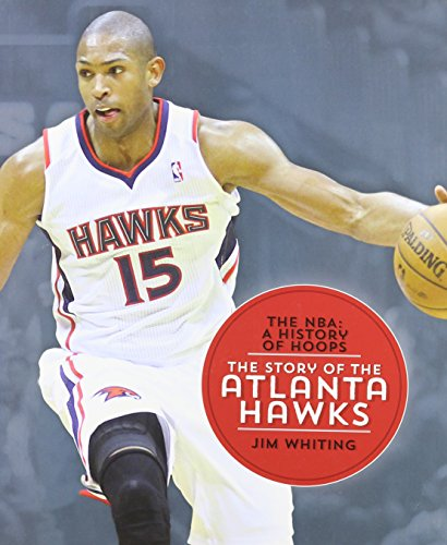 9781608184224: The Story of the Atlanta Hawks (NBA: A History of Hoops (Hardcover))