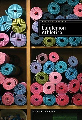 9781608185580: Lululemon (Built for Success (Hardcover))