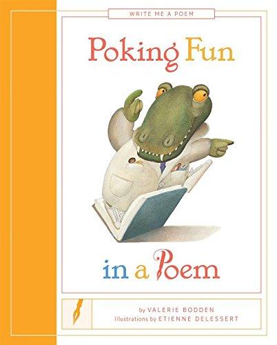 9781608186228: Poking Fun in a Poem (Write Me a Poem)