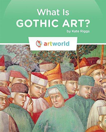 9781608186259: What Is Gothic Art? (Artworld)