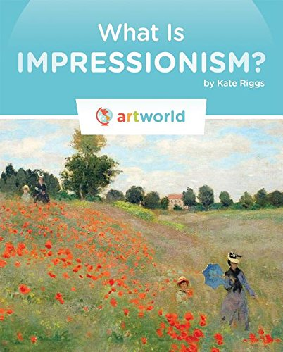 9781608186266: What Is Impressionism? (Artworld)
