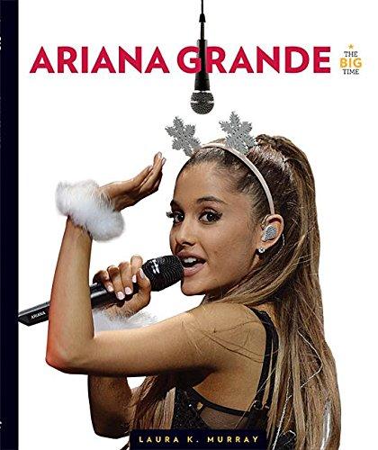 Ariana Grande (Hardcover): Laura K. Murray