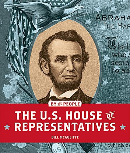 The U.S. House of Representatives (Hardcover): Bill McAuliffe