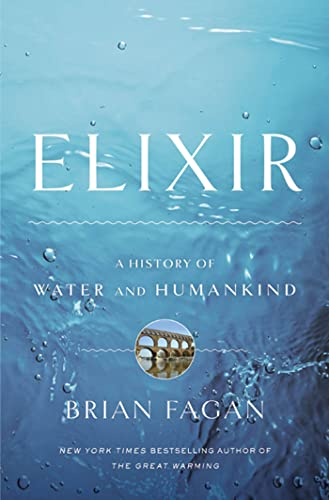 9781608190034: Elixir: A History of Water and Humankind