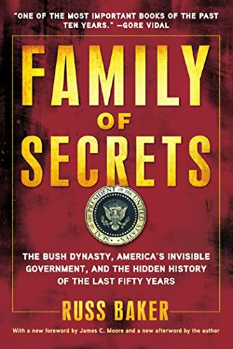 9781608190065: Family of Secrets: The Bush Dynasty, America's Invisible Government, and the Hidden History of the Last Fifty Years