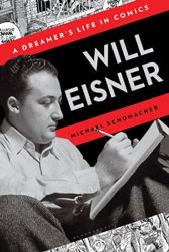 9781608190133: Will Eisner: A Dreamer's Life in Comics