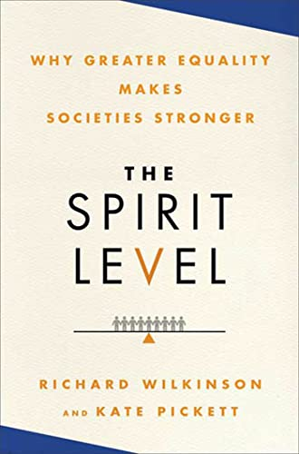 9781608190362: The Spirit Level: Why Greater Equality Makes Societies Stronger