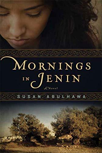 Mornings in Jenin: A Novel: Abulhawa, Susan