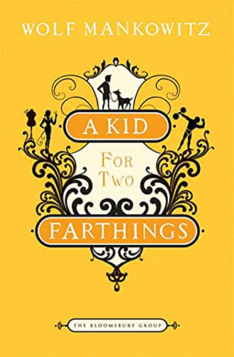 9781608190485: A Kid for Two Farthings: A Novel (The Bloomsbury Group)