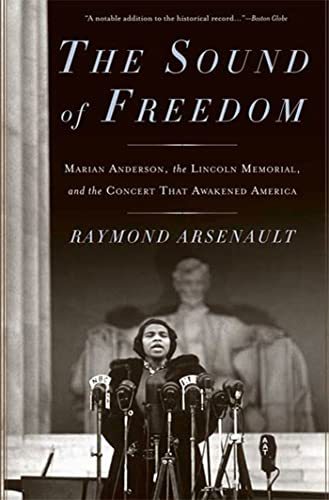 9781608190560: The Sound of Freedom: Marian Anderson, the Lincoln Memorial, and the Concert That Awakened America