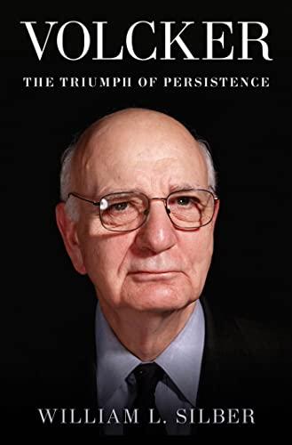 9781608190706: Volcker: The Triumph of Persistence