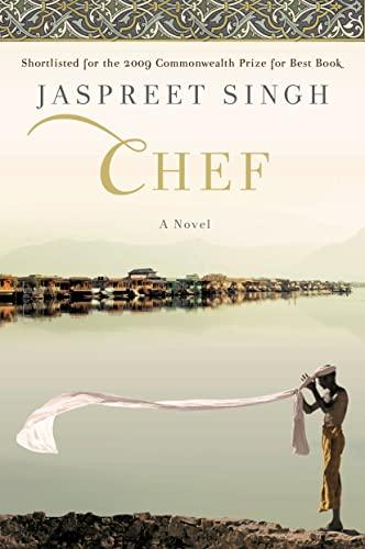 Chef: A Novel (Signed): Singh, Jaspreet