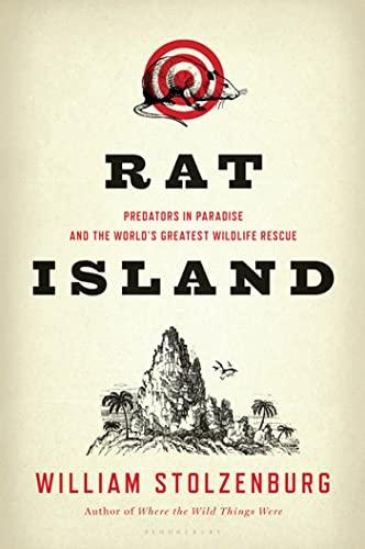 9781608191031: Rat Island: Predators in Paradise and the World's Greatest Wildlife Rescue