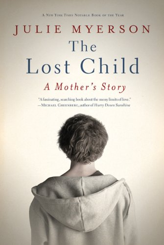 9781608192281: The Lost Child: A Mother's Story
