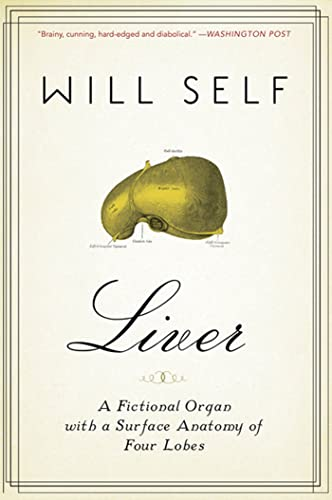 9781608192335: Liver: A Fictional Organ with a Surface Anatomy of Four Lobes