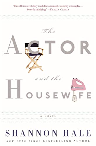 9781608192557: The Actor and the Housewife: A Novel