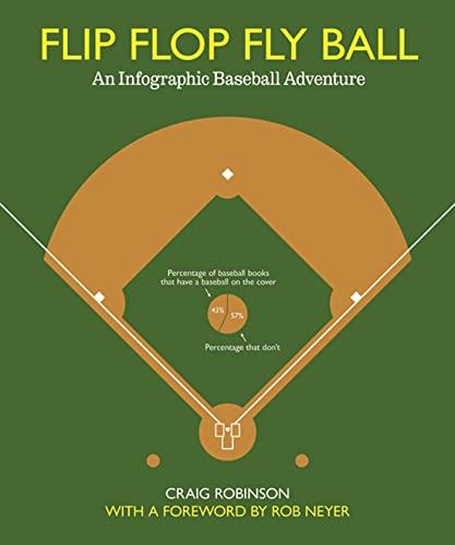 9781608192694: Flip Flop Fly Ball: An Infographic Baseball Adventure