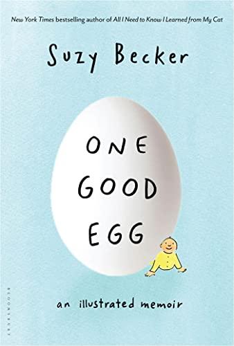 9781608192762: One Good Egg: An Illustrated Memoir