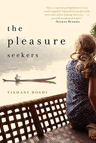 9781608192779: The Pleasure Seekers