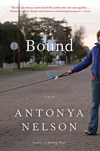 9781608192991: Bound: A Novel