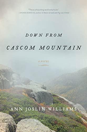 Down from Cascom Mountain: Williams, Ann Joslin